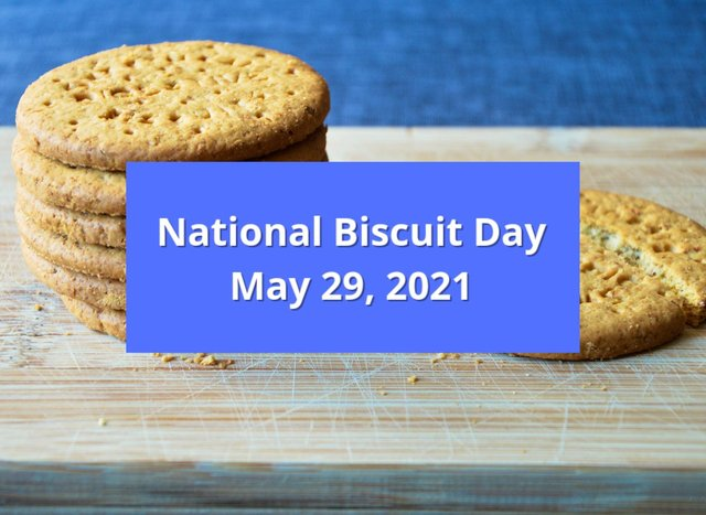 National Biscuit Day is on Saturday, May 29.